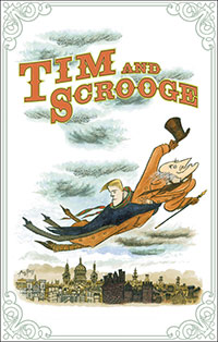 Tim and Scrooge: A Carol for a Later Christmas